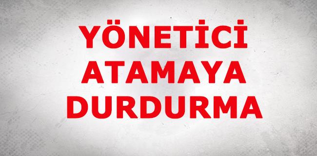 Yönetici Atamaya Durdurma;