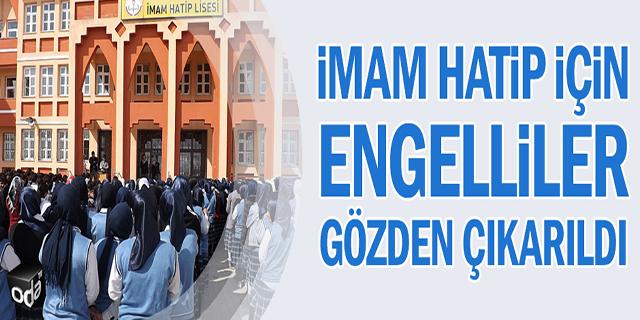 imam-hatip-icin-engelliler-gozden-cikarildi-2010151200_m2